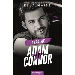 Ella Maise: Akarlak, Adam Connor