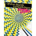 Taylor Austin: Optikai illúziók színezőkönyve
