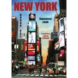 Bokor Pál: New York - Nagyvárosi séták