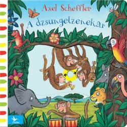 Axel Scheffler: A dzsungelzenekar