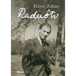 Fráter Zoltán: Radnóti Miklós