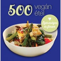 Deborah Gray: 500 vegán étel