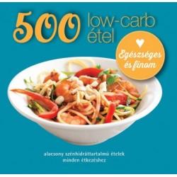 Deborah Gray: 500 low-carb étel - Alacsony szénhidráttartalmú ételek minden étkezéshez