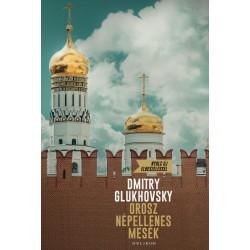 Glukhovsky Dmitry: Orosz népellenes mesék
