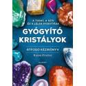 Karen Fraizer: Gyógyító kristályok