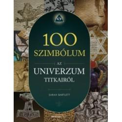 Sarah Bartlett: 100 szimbólum az univerzum titkairól
