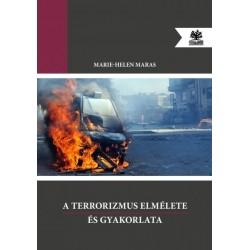 Marie-Helen Maras: A terrorizmus elmélete és gyakorlata