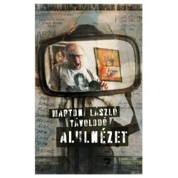 Marton László Távolodó: Alulnézet