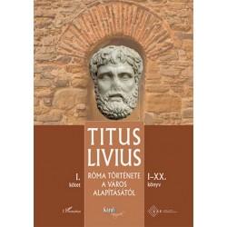 Titus Livius: Róma története a Város alapításától (I-XX. könyv) - I. kötet
