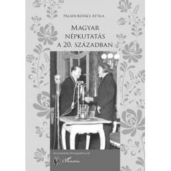 Paládi-Kovács Attila: Magyar népkutatás a 20. században