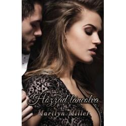 Marilyn Miller: Hozzád láncolva