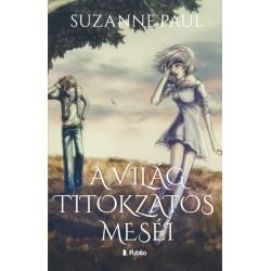 Suzanne Paul: A világ titokzatos meséi
