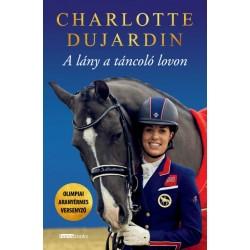 Charlotte Dujardin: A lány a táncoló lovon