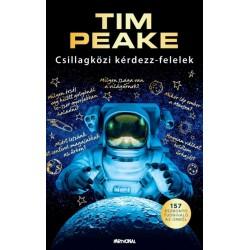 Tim Peake: Csillagközi kérdezz-felelek - 157 észbontó tudnivaló az űrből