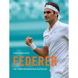 Mark HODGKINSON: Federer - Egy zseni infografikus életrajza