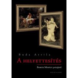 Budai Attila: A helyettesítés - Babits Mihály prózájáról