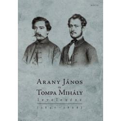 AranyJános és Tompa Mihály levelezése (1847-1868)