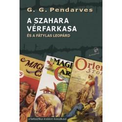 G.G. Pendarves: A Szahara vérfarkasa - és a fátylas leopárd