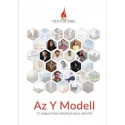 Az Y Modell - 12 magyar fiatal vállalkozó útja a siker felé