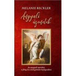 Melanie Beckler: Angyali üzenetek