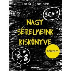 Lotta Sonninen: Nagy sérelmeink kiskönyve