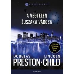 Lincoln Child - Douglas Preston: A végtelen éjszaka városa