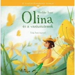 Mechler Anna: Olina és a varázsszirom