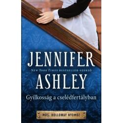 Jennifer Ashley: Gyilkosság a cselédfertályban - Mrs. Holloway nyomoz