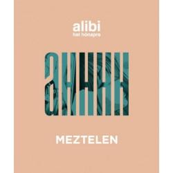 Alibi hat hónapra - Meztelen