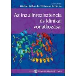 Dr. Winkler Gábor - Wittman István: Az inzulinrezisztencia és klinikai vonatkozásai