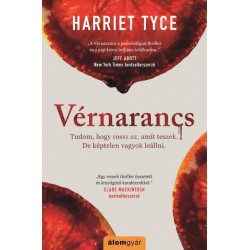 Harriet Tyce: Vérnarancs