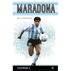 Tom Oldfield - Matt Oldfield: Maradona - Focihősök 5.