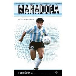 Tom Oldfield - Matt Oldfield: Maradona - Focihősök 5.