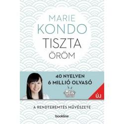Marie Kondo: Tiszta öröm - A rendteremtés művészete - képes útmutatóval