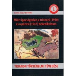 Batár Zsolt Botond: Trianon történelmi tévedése