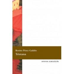Benito Pérez Galdós: Tristana