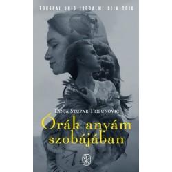 Tanja Stupar-Trifunović: Órák anyám szobájában