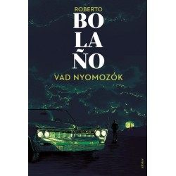 ROBERTO Bolano: Vad nyomozók
