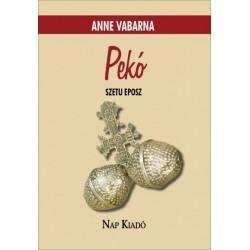 Anne Vabarna: Pekó - Szetu eposz