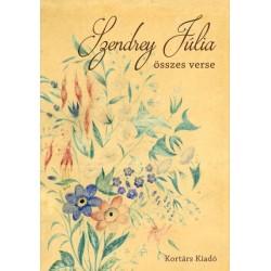 Szendrey Júlia - Gyimesi Emese: Szendrey Júlia összes verse