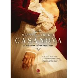 Matteo Strukul: Casanova - A megtört szívek szonátája