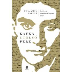 Benjamin Balint: Kafka utolsó pere