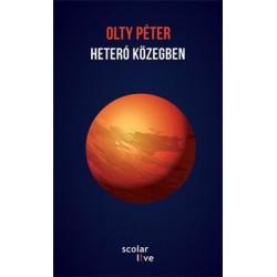 Olty Péter: Heteró közegben
