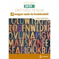 Árva László - Simon Ferenc: 2019. évi érettségi tételek magyar nyelv és irodalomból - 40 emelt szintű tétel