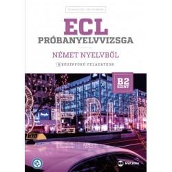 Dr. Hetyei Judit - Müller Mónika: ECL próbanyelvvizsga német - 8 középfokú feladatsor - B2 szint (CD-melléklettel)