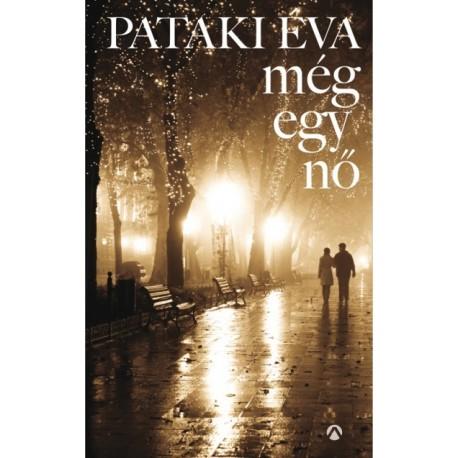 Pataki Éva: Még egy nő