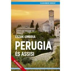 Juszt Róbert: Perugia és Assisi - Észak-Umbria