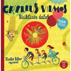Gryllus Vilmos: Biciklizős dalok