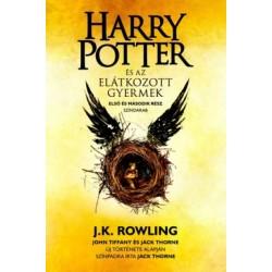 J. K. Rowling - Jack Thorne - John Tiffany: Harry Potter és az elátkozott gyermek