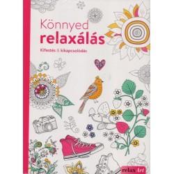 Elisabeth Galas - Hendrik Kranenberg: Könnyed relaxálás - Kifestés & kikapcsolódás